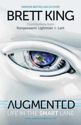 Augmented, life in the smart lane